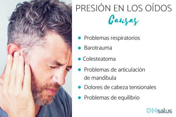 Presión en los oídos: causas y tratamiento
